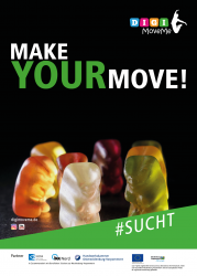 Sucht - MAKE YOUR MOVE